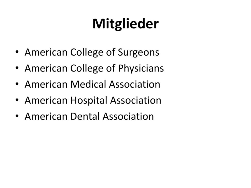 Mitglieder American College of Surgeons American College of Physicians