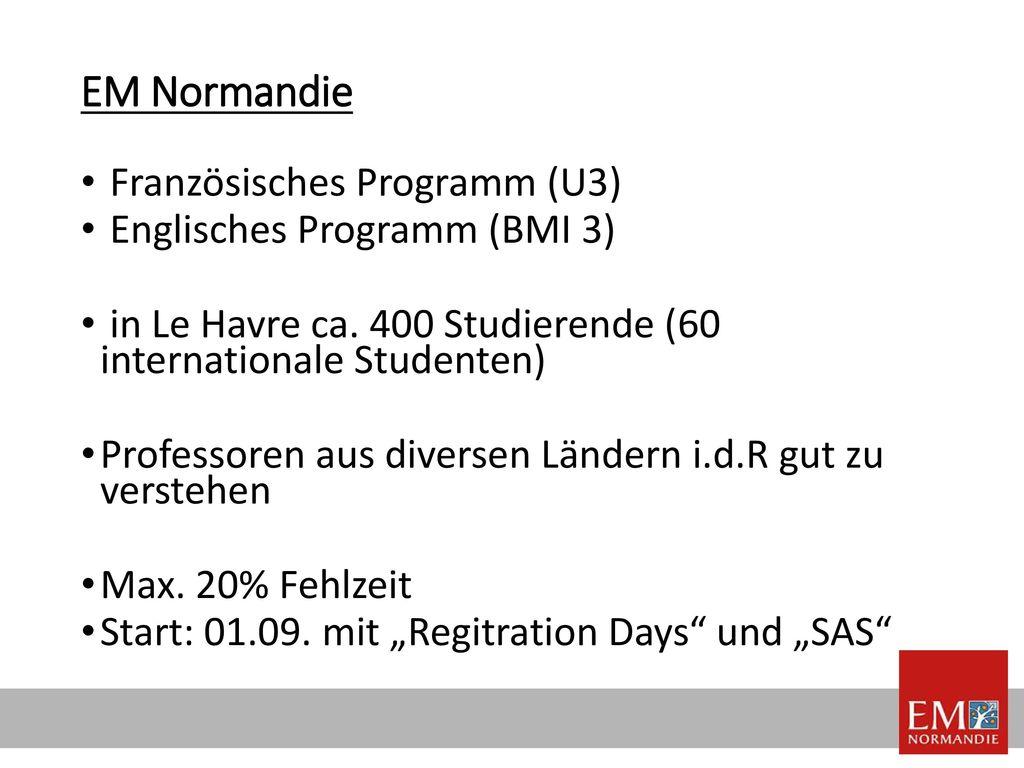 EM Normandie Französisches Programm (U3) Englisches Programm (BMI 3)