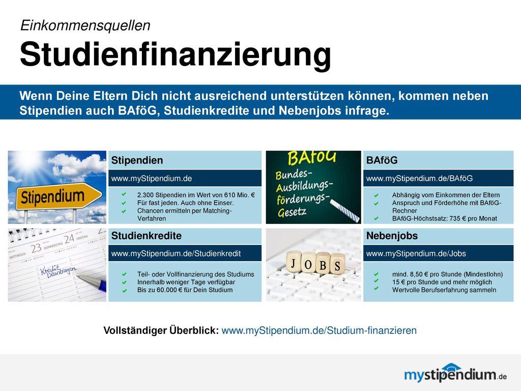 Vollständiger Überblick: www.myStipendium.de/Studium-finanzieren