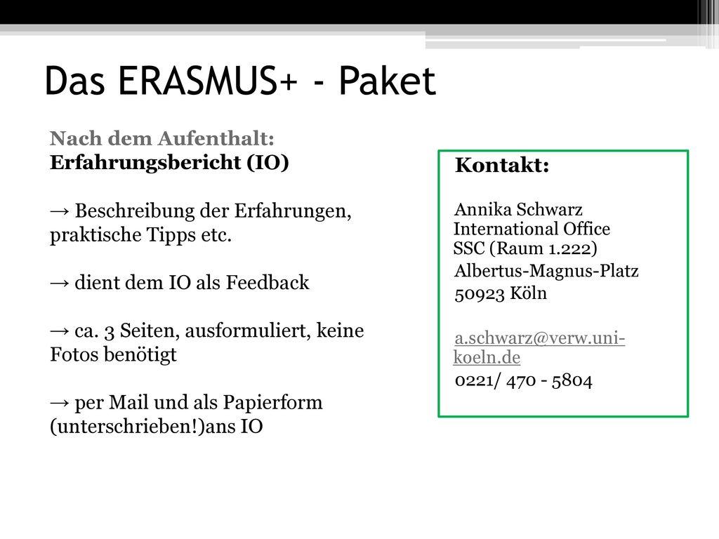 Das ERASMUS+ - Paket Kontakt: Nach dem Aufenthalt: