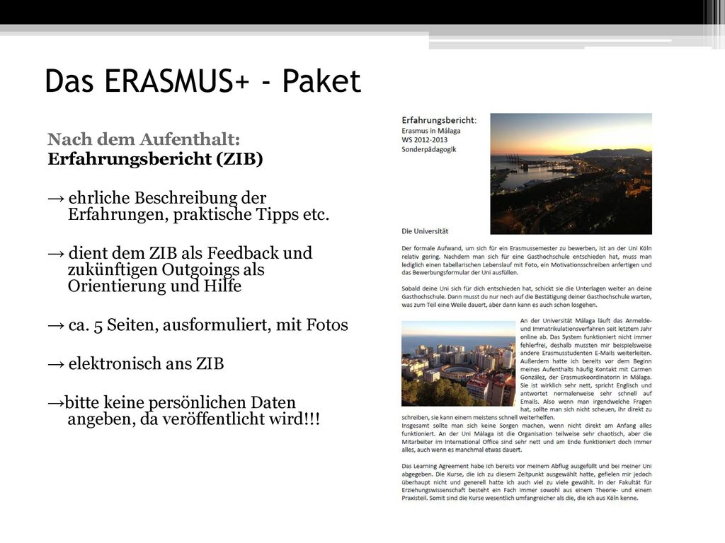Das ERASMUS+ - Paket Nach dem Aufenthalt: Erfahrungsbericht (ZIB)