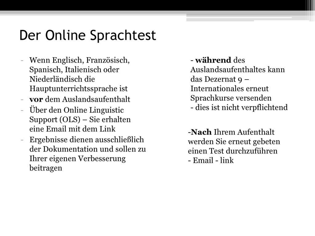 Der Online Sprachtest Wenn Englisch, Französisch, Spanisch, Italienisch oder Niederländisch die Hauptunterrichtssprache ist.