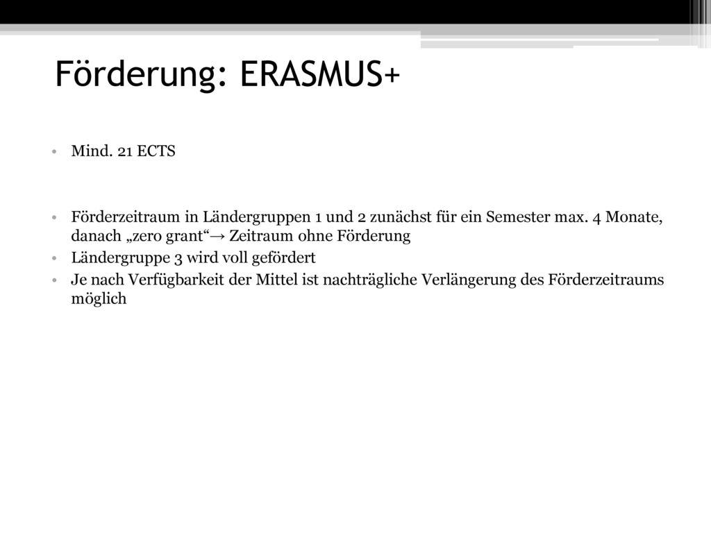 Förderung: ERASMUS+ Mind. 21 ECTS