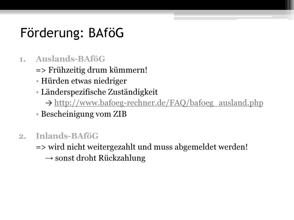 Förderung: BAföG Auslands-BAföG => Frühzeitig drum kümmern!