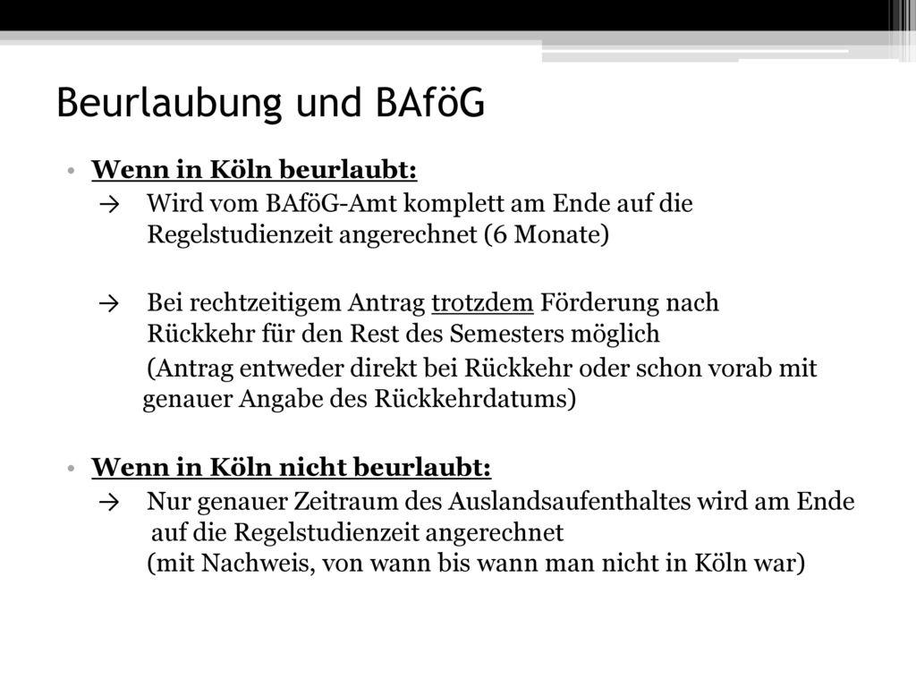 Beurlaubung und BAföG Wenn in Köln beurlaubt: