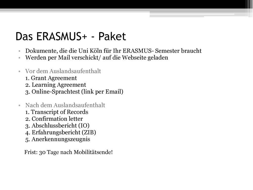 Das ERASMUS+ - Paket Frist: 30 Tage nach Mobilitätsende!
