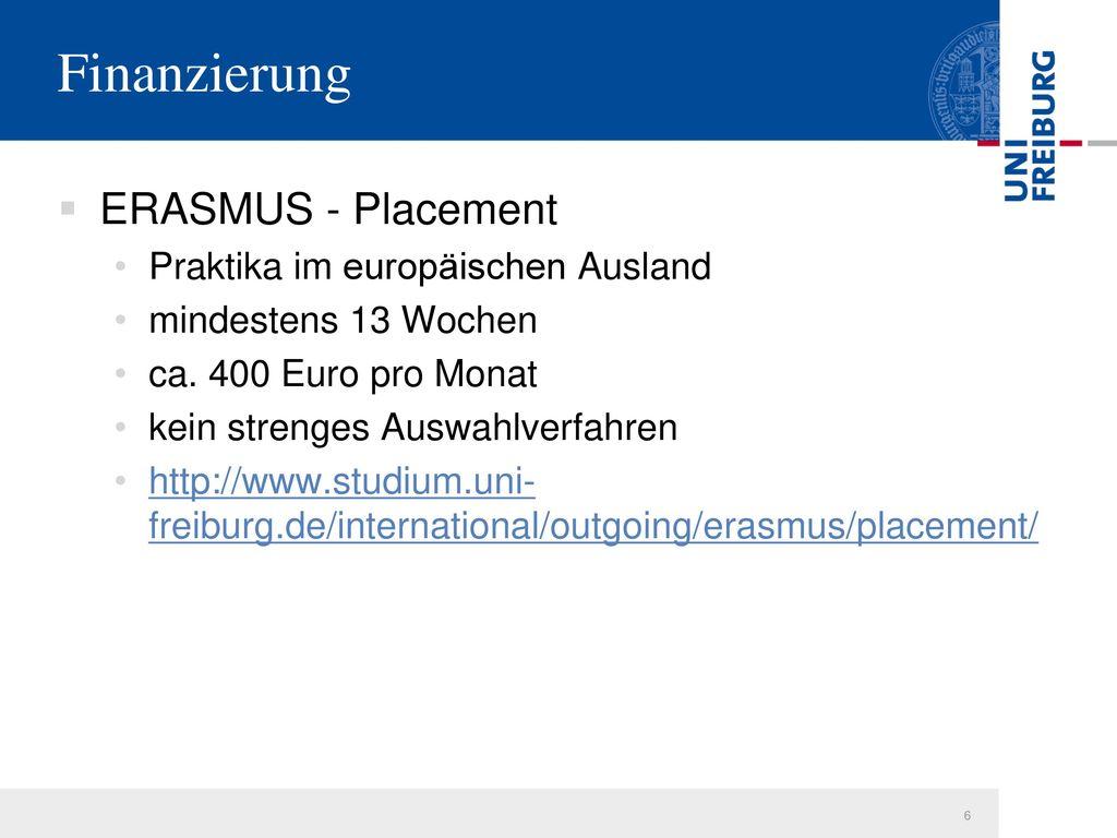 Finanzierung ERASMUS - Placement Praktika im europäischen Ausland