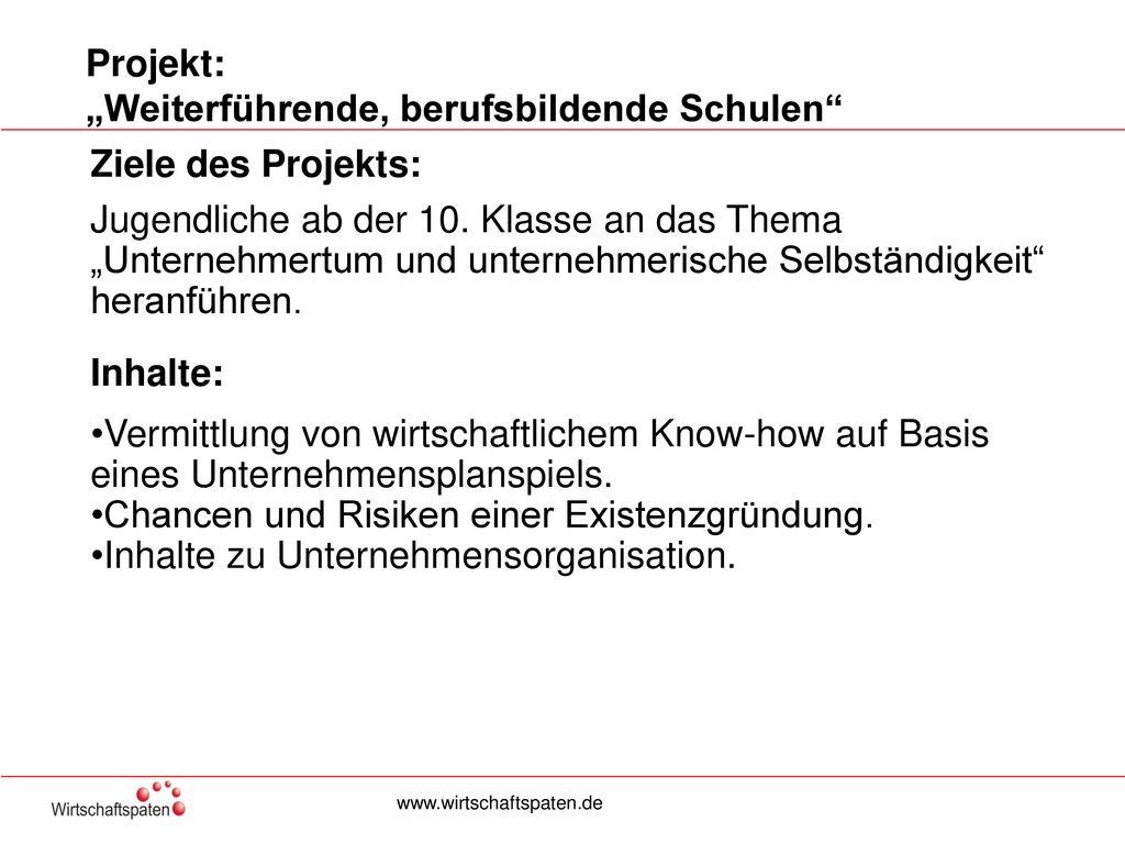 """Projekt: """"Weiterführende, berufsbildende Schulen"""