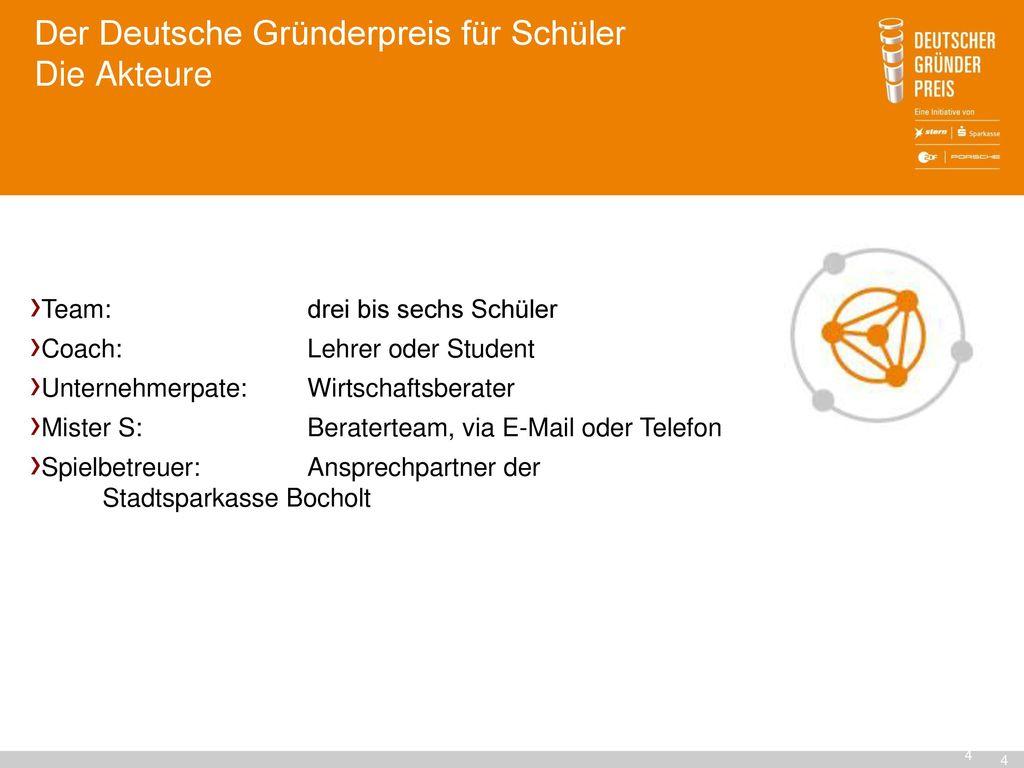 Der Deutsche Gründerpreis für Schüler Die Akteure