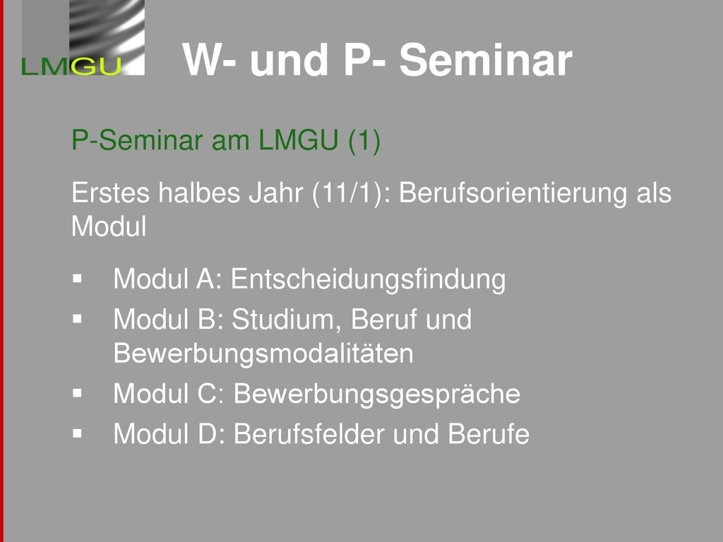 W- und P- Seminar P-Seminar am LMGU (1)
