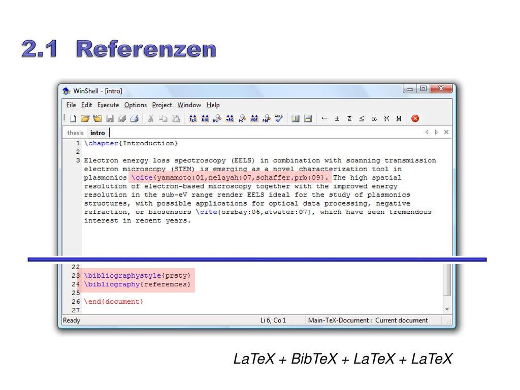 2.1 Referenzen LaTeX + BibTeX + LaTeX + LaTeX