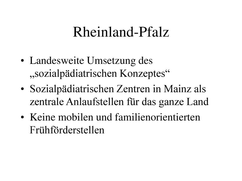 """Rheinland-Pfalz Landesweite Umsetzung des """"sozialpädiatrischen Konzeptes"""