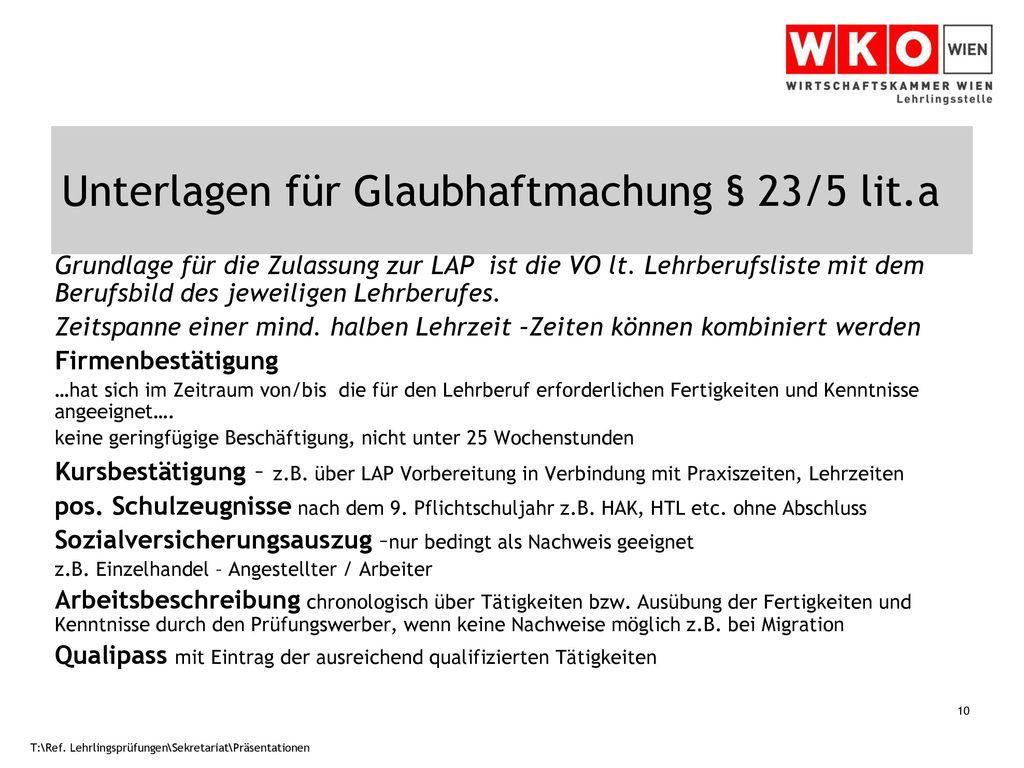 Unterlagen für Glaubhaftmachung § 23/5 lit.a
