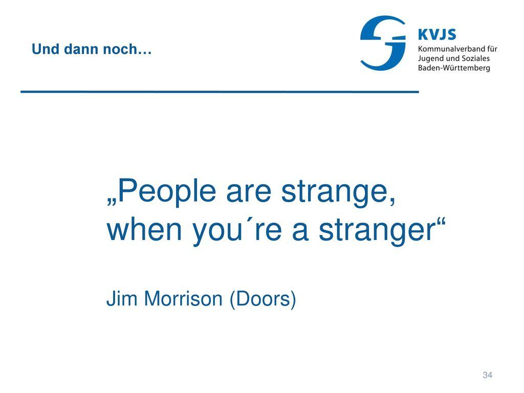 when you´re a stranger