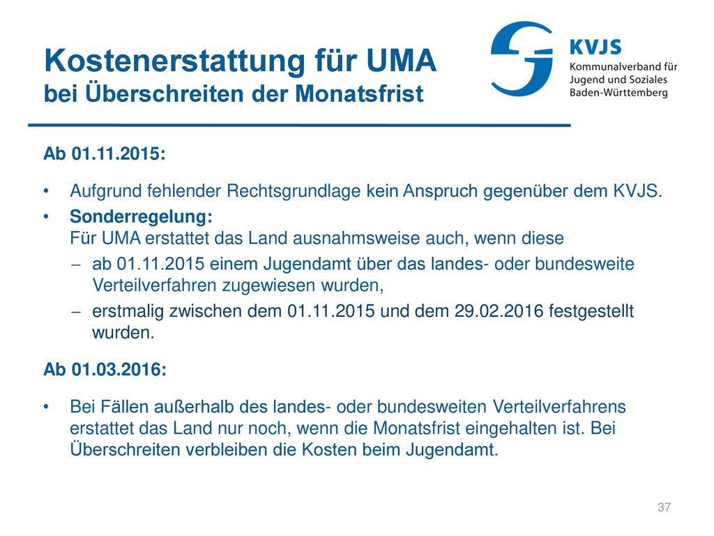 Kostenerstattung für UMA bei Überschreiten der Monatsfrist