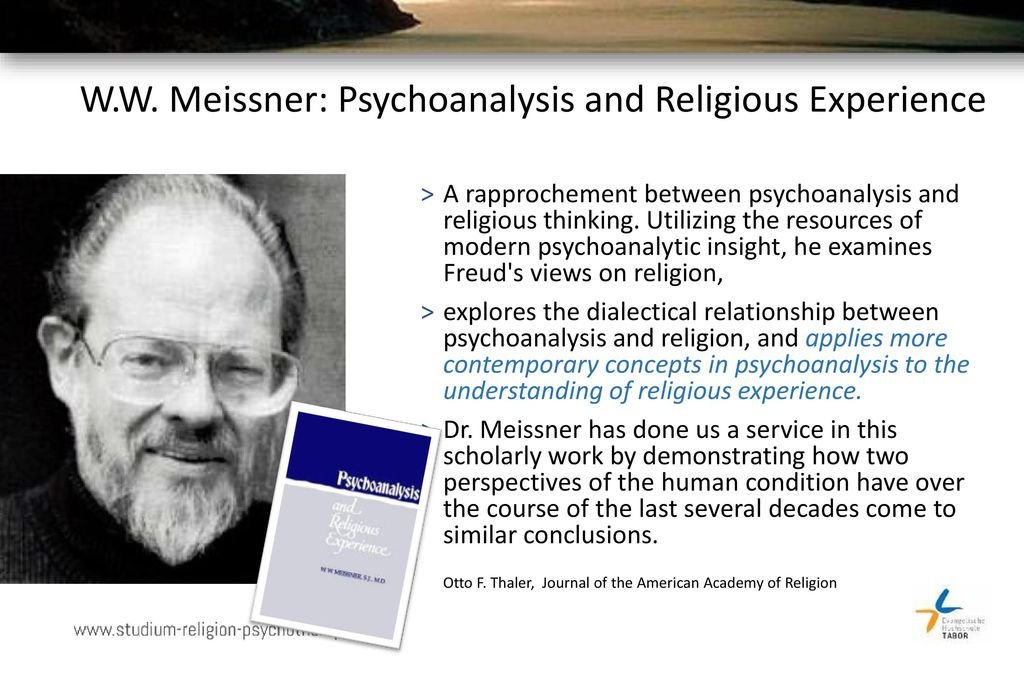 W.W. Meissner: Psychoanalysis and Religious Experience
