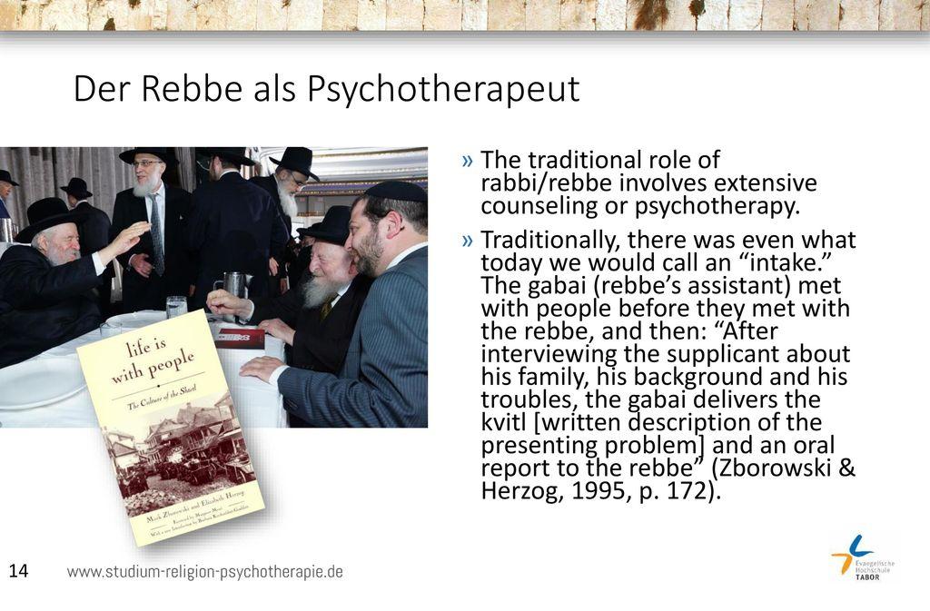 Der Rebbe als Psychotherapeut