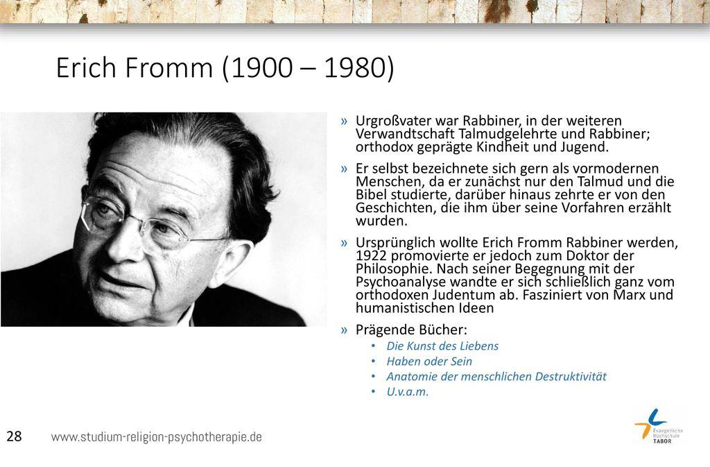 Erich Fromm (1900 – 1980)
