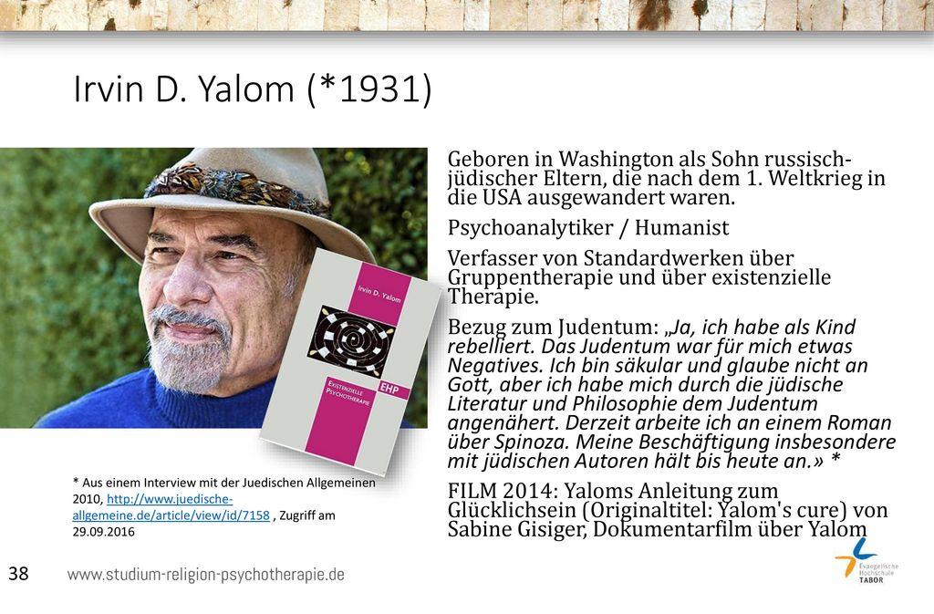 Irvin D. Yalom (*1931)