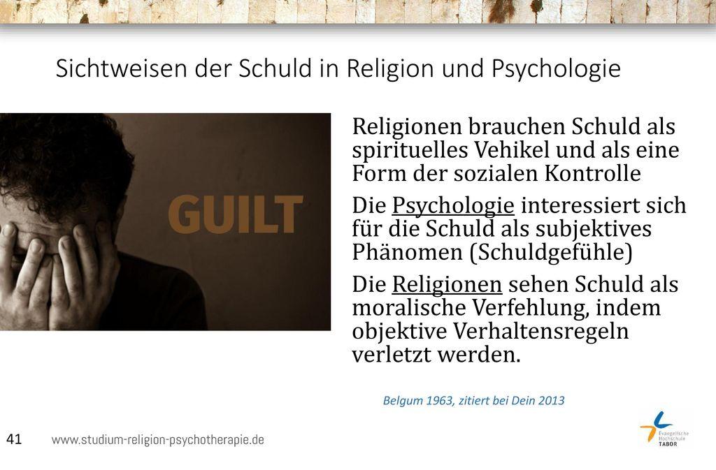 Sichtweisen der Schuld in Religion und Psychologie