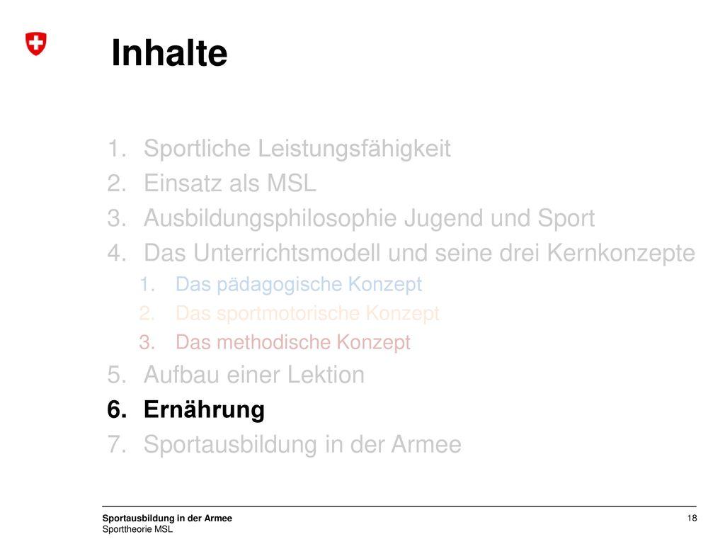 Inhalte Sportliche Leistungsfähigkeit Einsatz als MSL