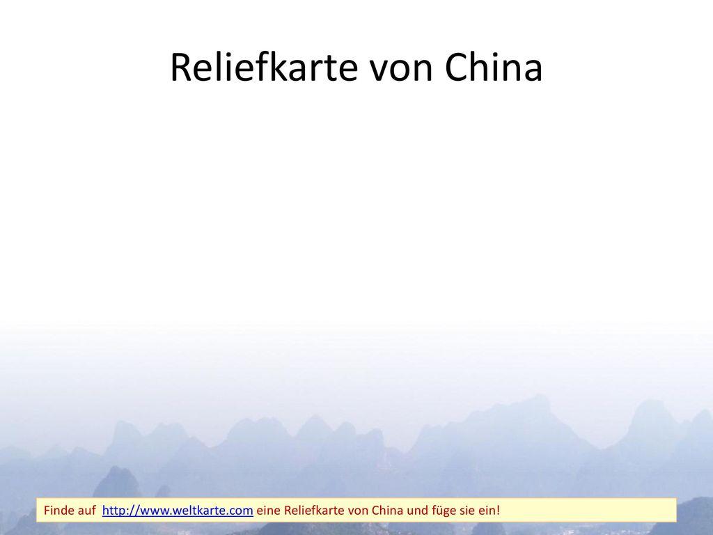 Reliefkarte von China Finde auf http://www.weltkarte.com eine Reliefkarte von China und füge sie ein!