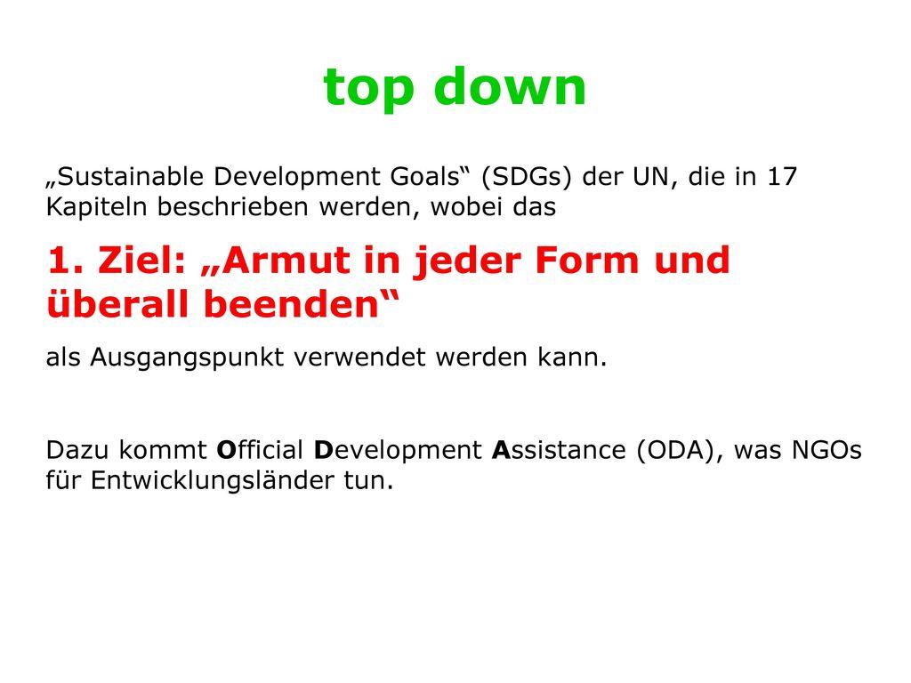 """top down 1. Ziel: """"Armut in jeder Form und überall beenden"""