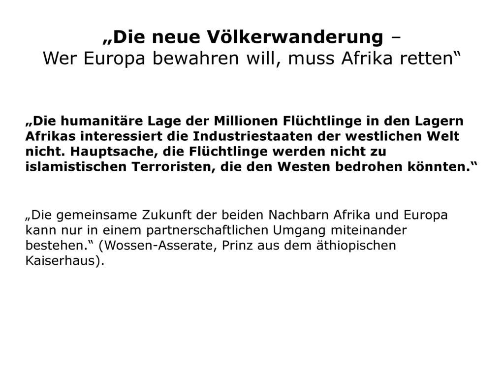 """""""Die neue Völkerwanderung – Wer Europa bewahren will, muss Afrika retten"""