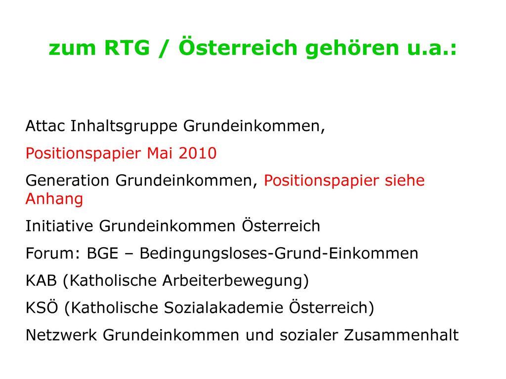 zum RTG / Österreich gehören u.a.: