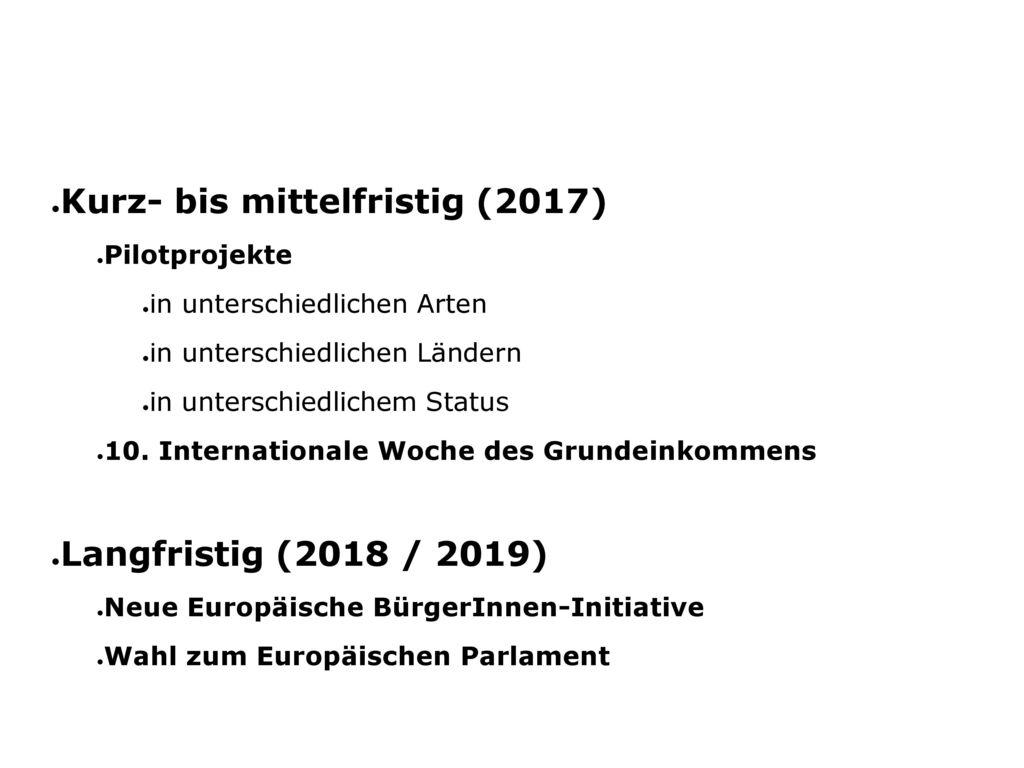 Kurz- bis mittelfristig (2017)