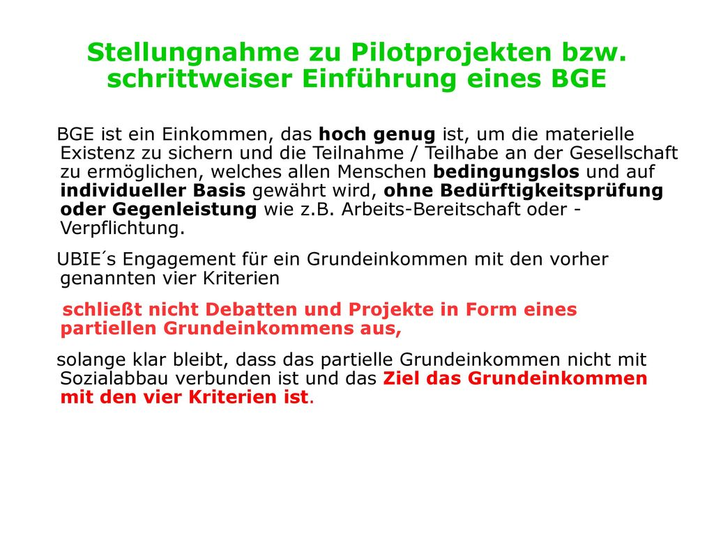 Stellungnahme zu Pilotprojekten bzw. schrittweiser Einführung eines BGE