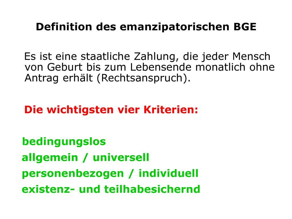 Definition des emanzipatorischen BGE