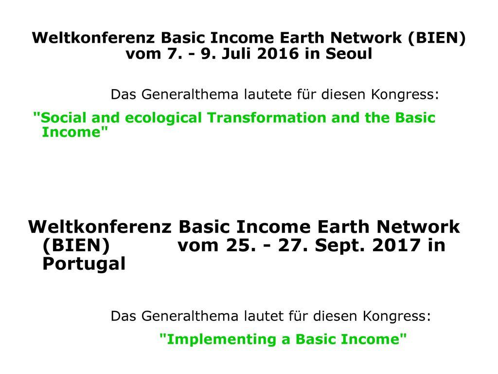 Weltkonferenz Basic Income Earth Network (BIEN) vom 7. - 9