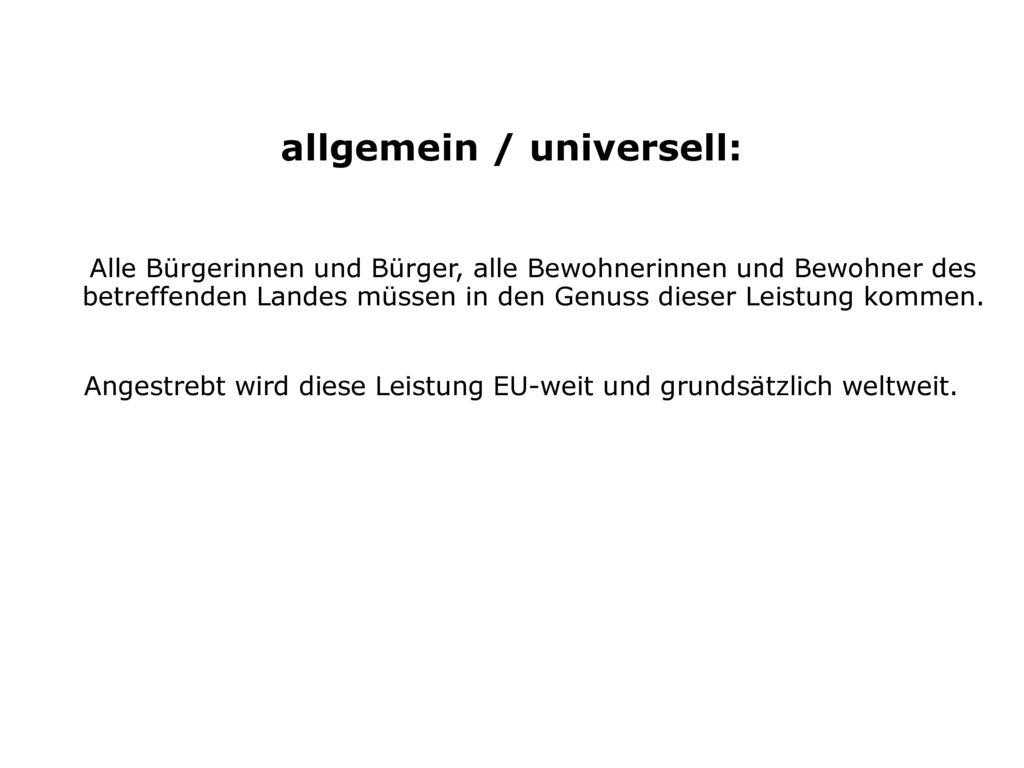 allgemein / universell: