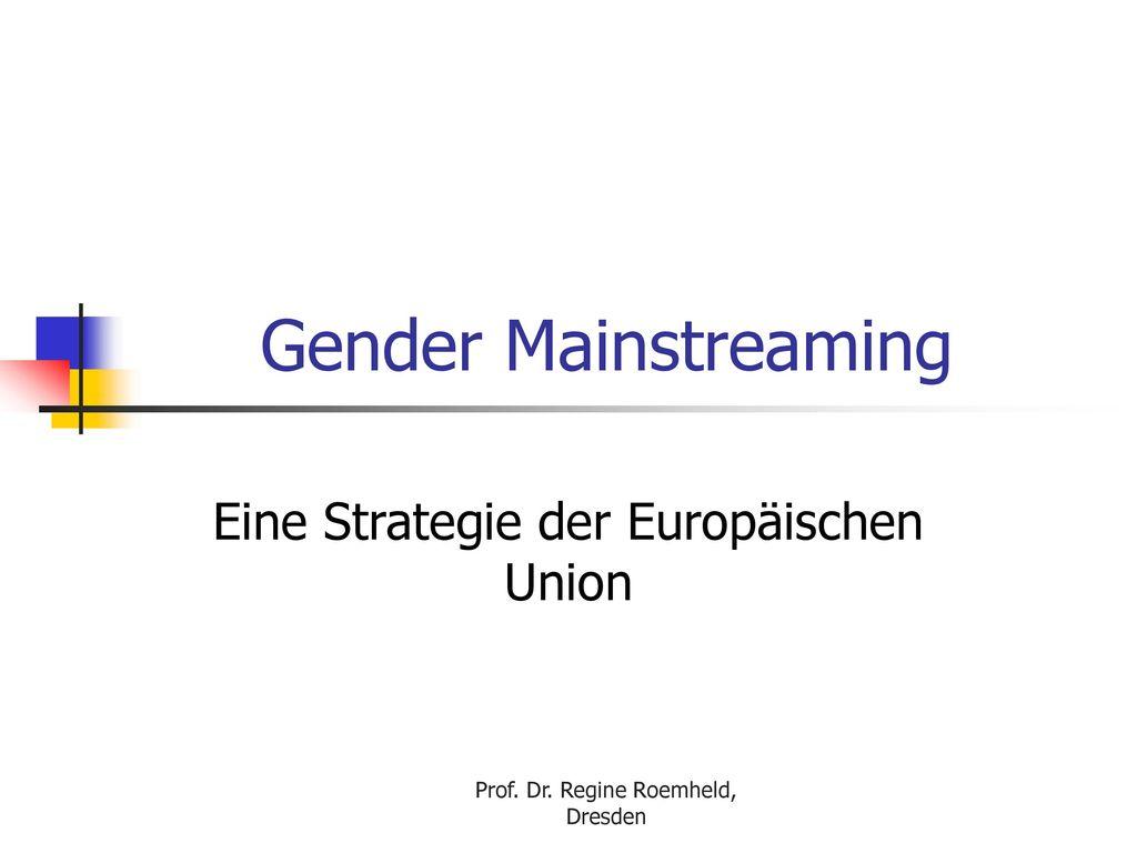 Eine Strategie der Europäischen Union