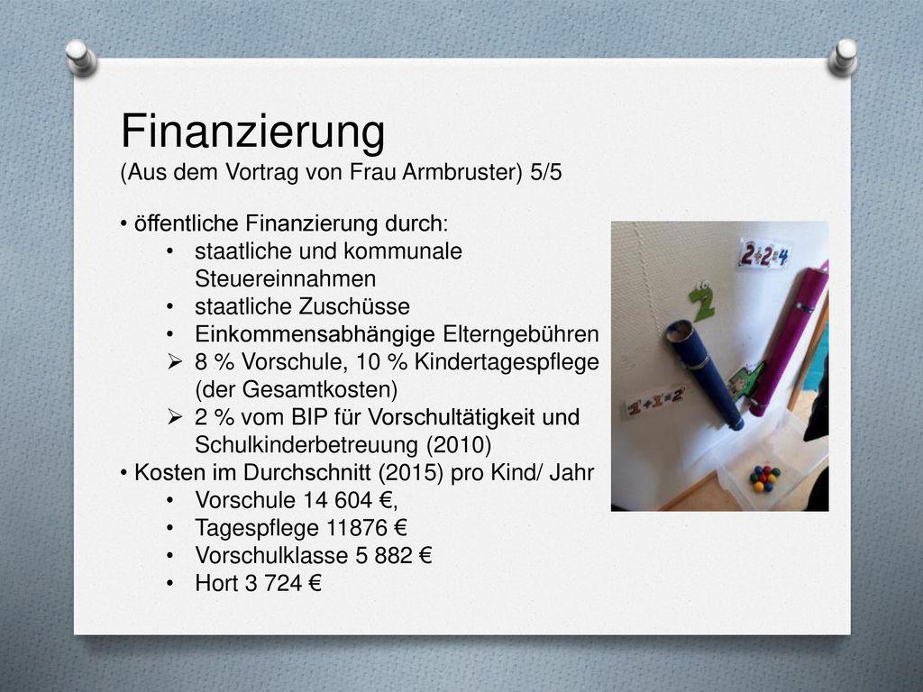 Finanzierung (Aus dem Vortrag von Frau Armbruster) 5/5
