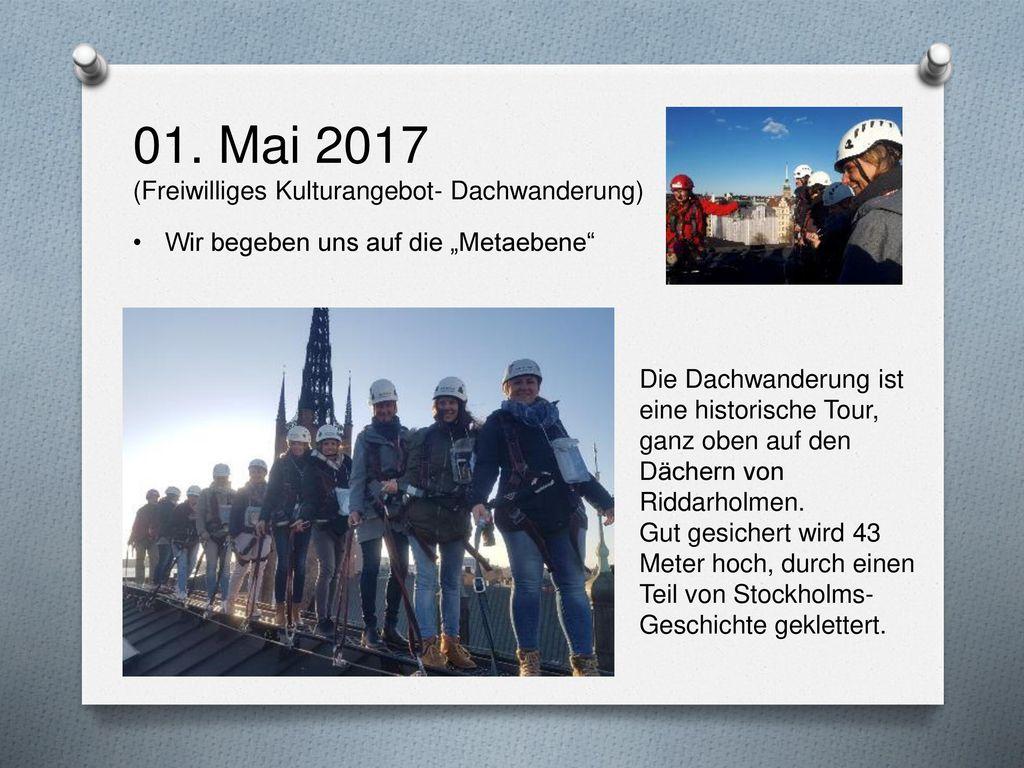 01. Mai 2017 (Freiwilliges Kulturangebot- Dachwanderung)
