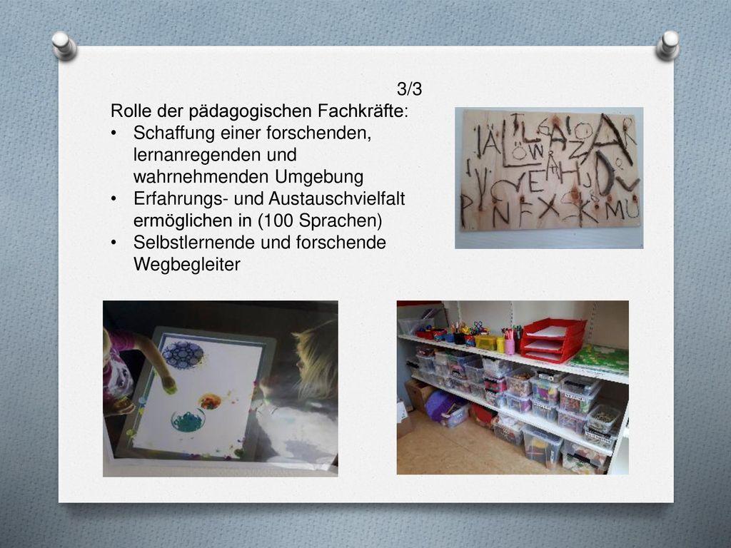 3/3 Rolle der pädagogischen Fachkräfte: Schaffung einer forschenden, lernanregenden und wahrnehmenden Umgebung.