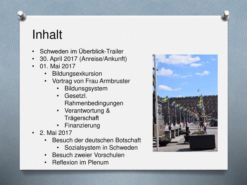 Inhalt Schweden im Überblick-Trailer 30. April 2017 (Anreise/Ankunft)