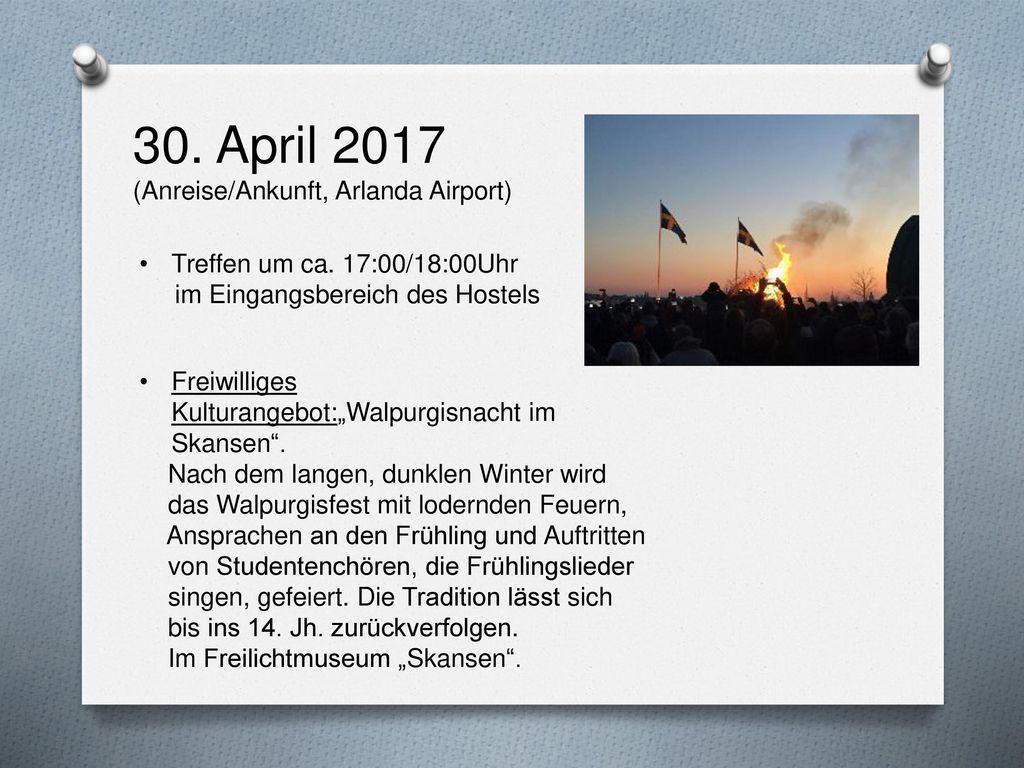 30. April 2017 (Anreise/Ankunft, Arlanda Airport)
