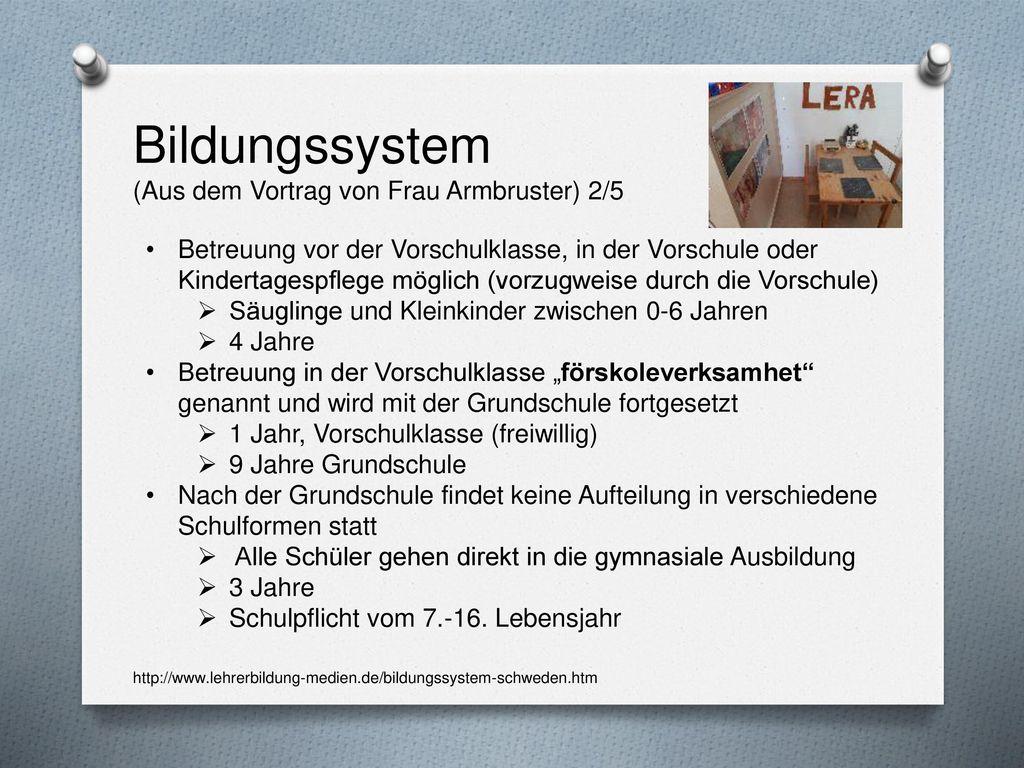 Bildungssystem (Aus dem Vortrag von Frau Armbruster) 2/5