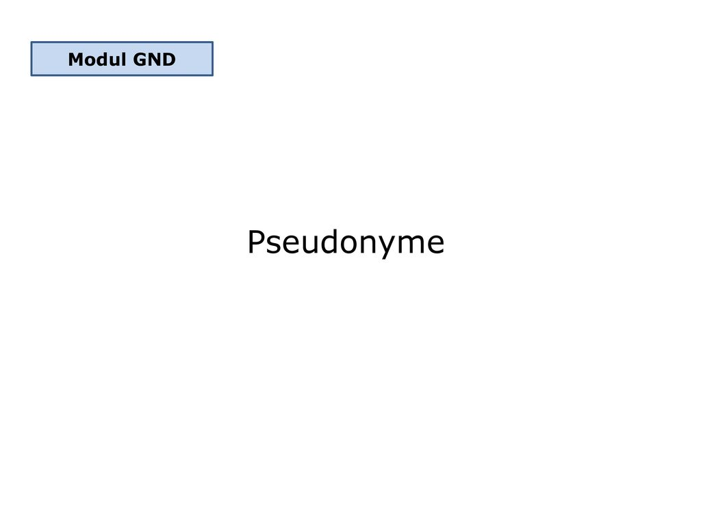 Modul GND Pseudonyme