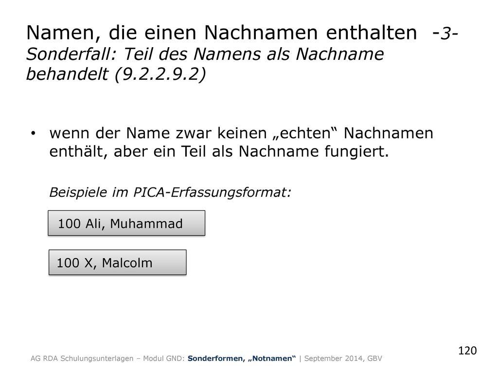 Namen, die einen Nachnamen enthalten -3-Sonderfall: Teil des Namens als Nachname behandelt (9.2.2.9.2)