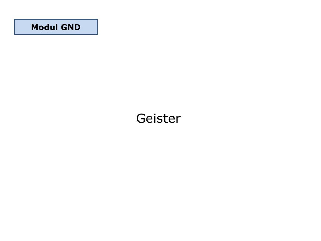 Modul GND Geister
