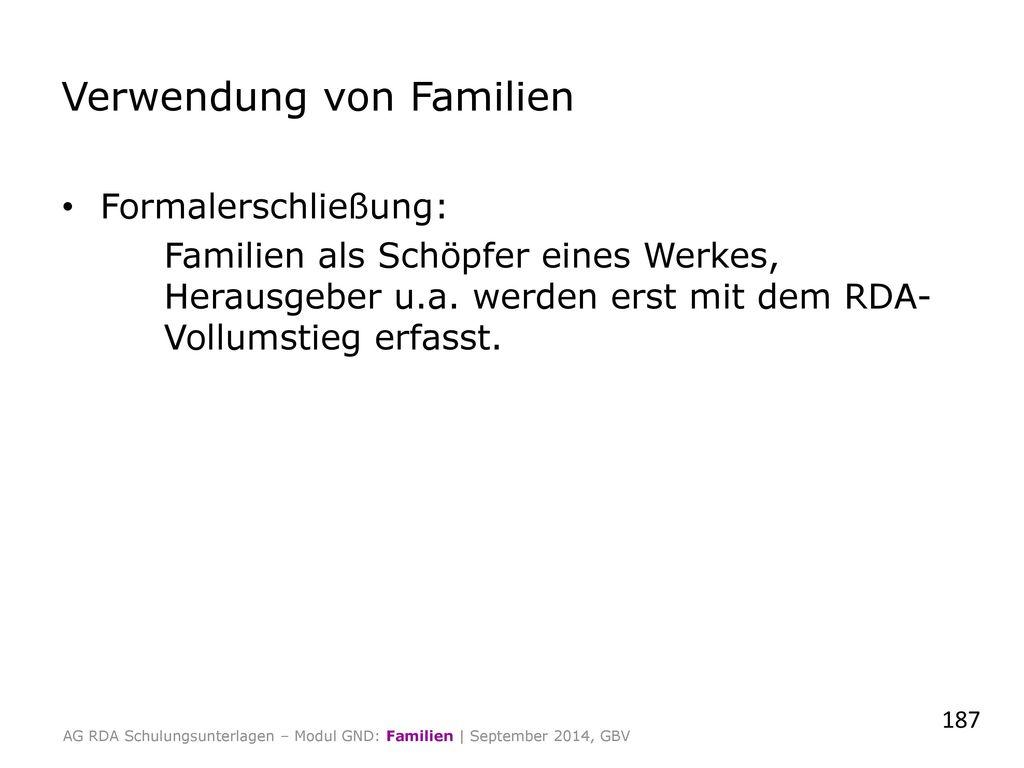 Verwendung von Familien