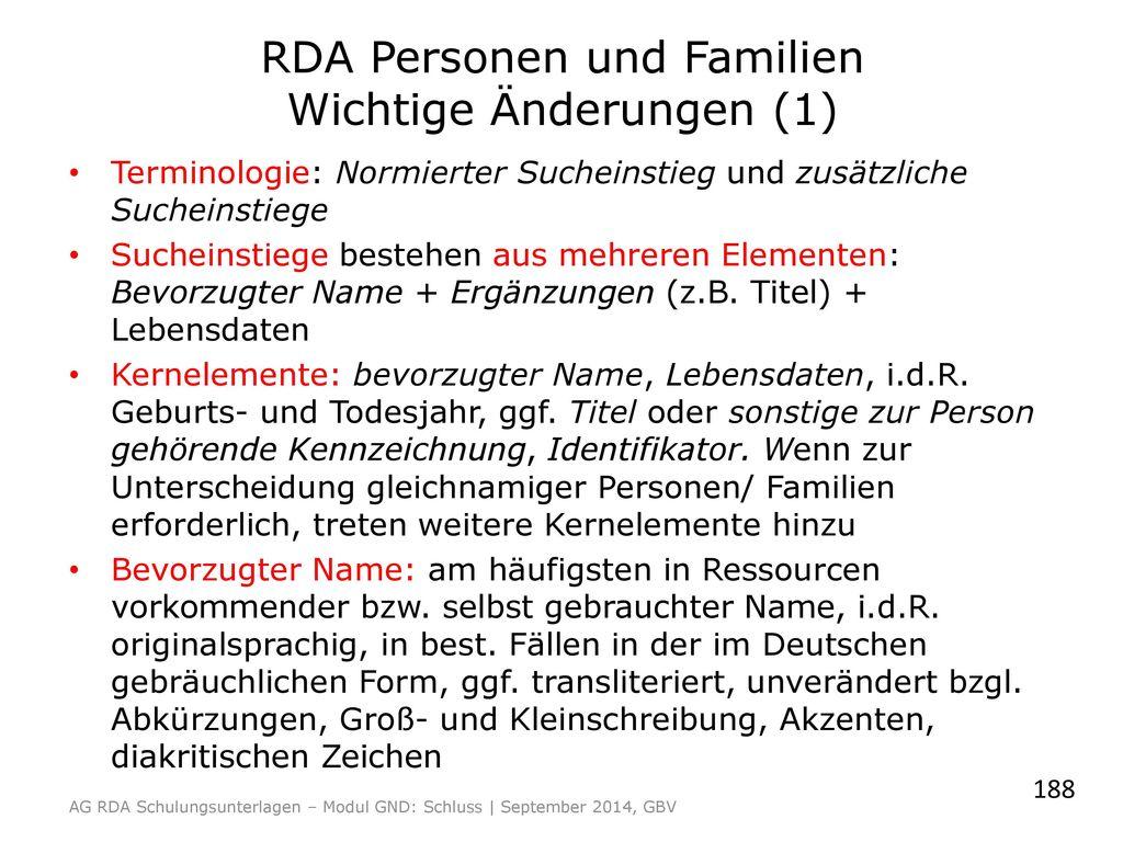 RDA Personen und Familien Wichtige Änderungen (1)