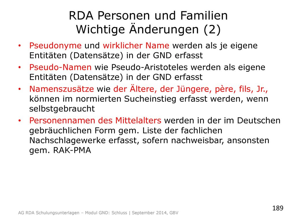 RDA Personen und Familien Wichtige Änderungen (2)