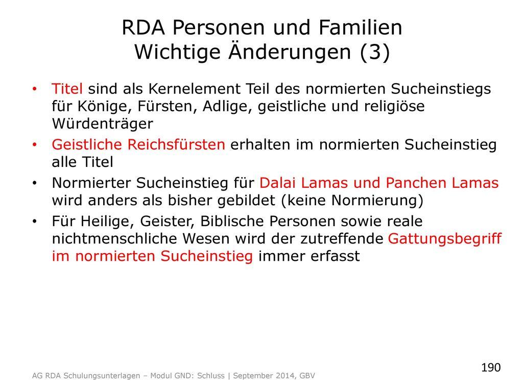 RDA Personen und Familien Wichtige Änderungen (3)