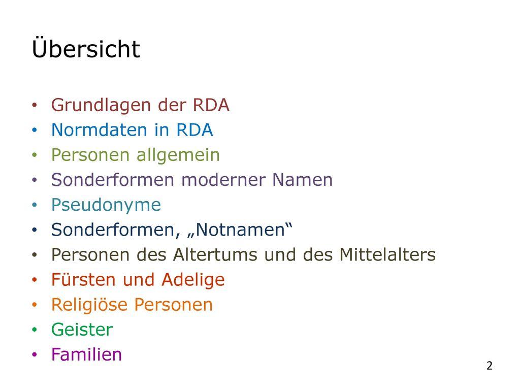 Übersicht Grundlagen der RDA Normdaten in RDA Personen allgemein