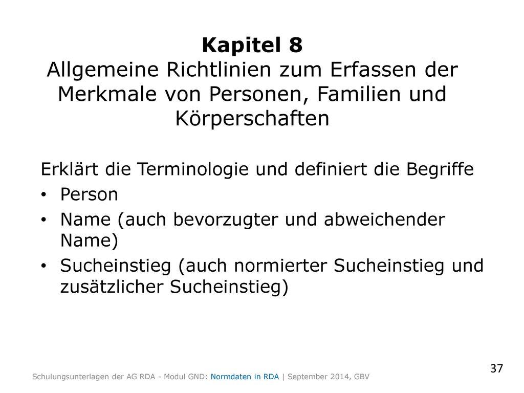 Kapitel 8 Allgemeine Richtlinien zum Erfassen der Merkmale von Personen, Familien und Körperschaften